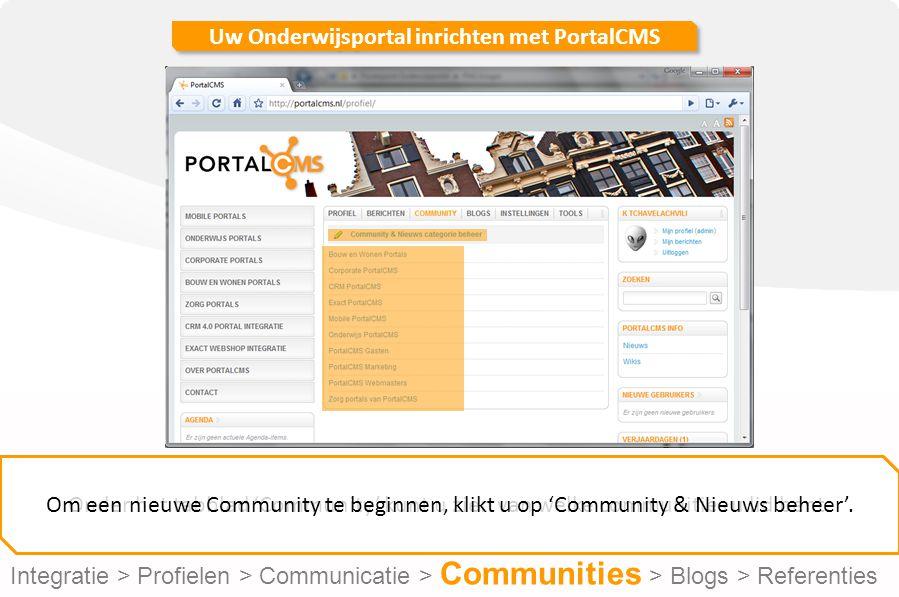 Uw Onderwijsportal inrichten met PortalCMS Voor het toevoegen van een nieuwe community klikt u op 'Community toevoegen'.