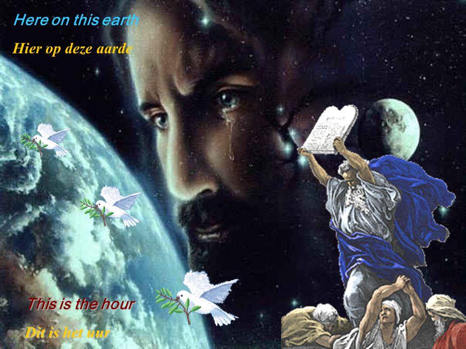 Believe your own power Geloof in uw eigen kracht Now, here in this place Nu, hier op deze plaats