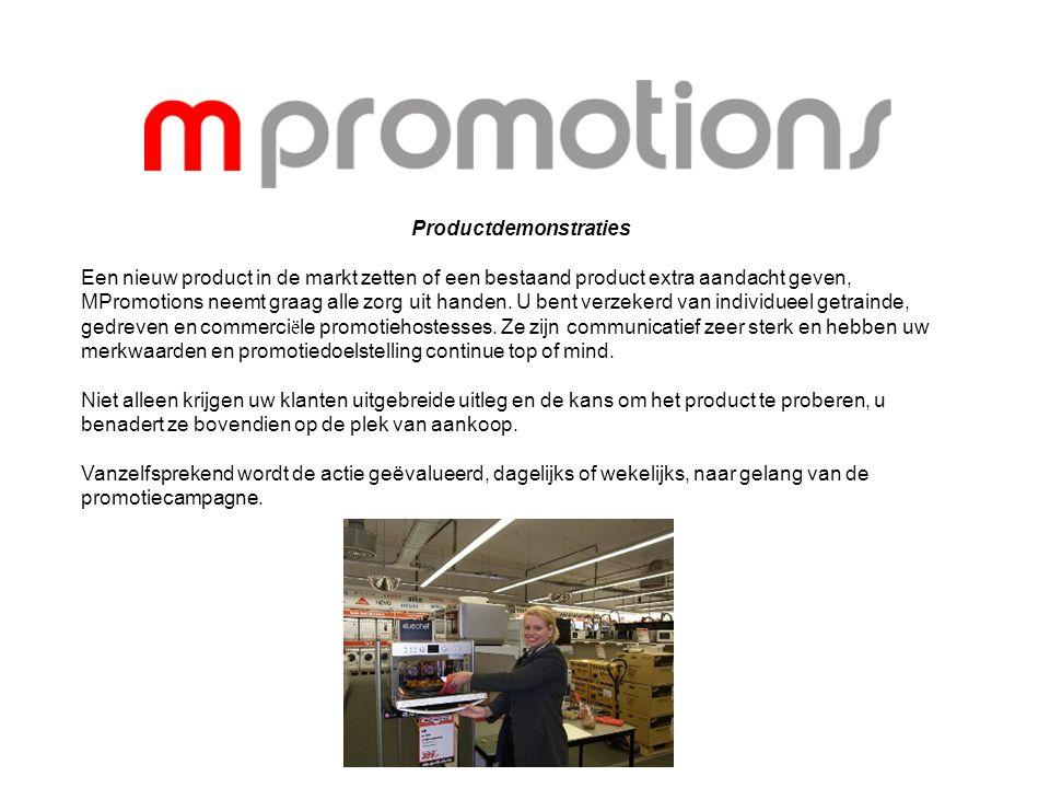 Productdemonstraties Een nieuw product in de markt zetten of een bestaand product extra aandacht geven, MPromotions neemt graag alle zorg uit handen.