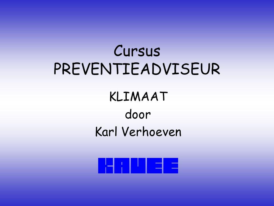 Cursus PREVENTIEADVISEUR KLIMAAT door Karl Verhoeven