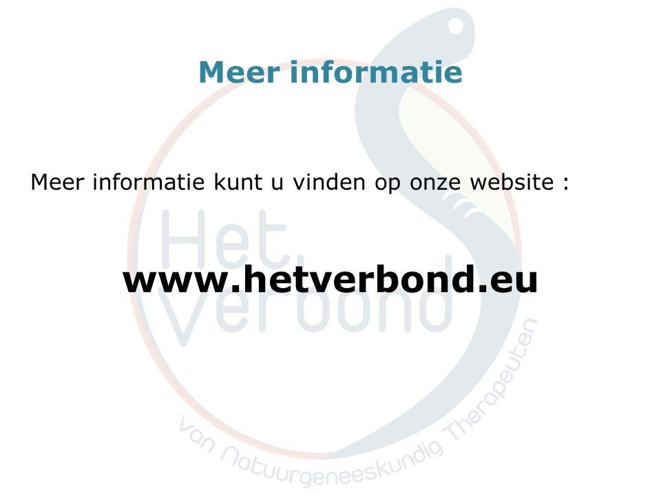 Meer informatie Meer informatie kunt u vinden op onze website : www.hetverbond.eu