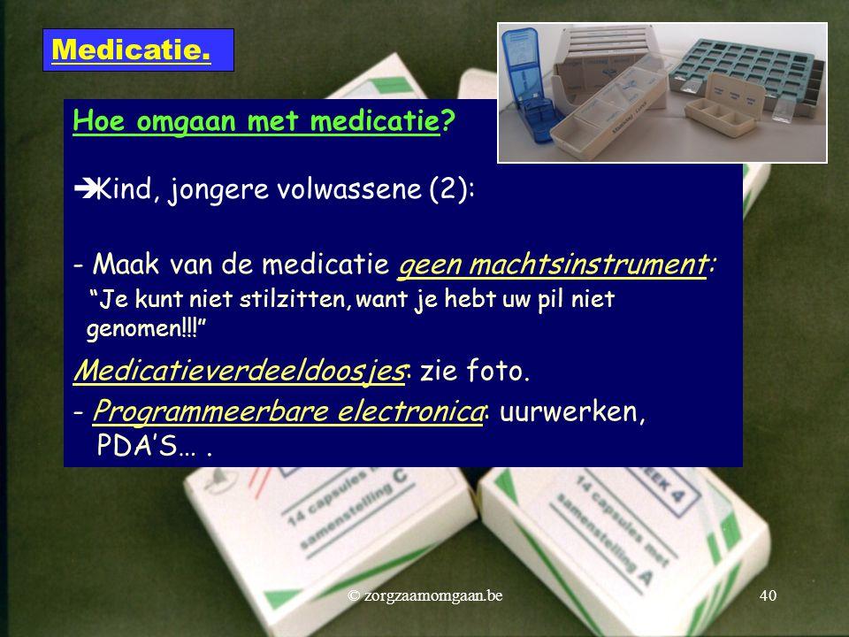 """Hoe omgaan met medicatie?  Kind, jongere volwassene (2): - Maak van de medicatie geen machtsinstrument: """"Je kunt niet stilzitten, want je hebt uw pil"""