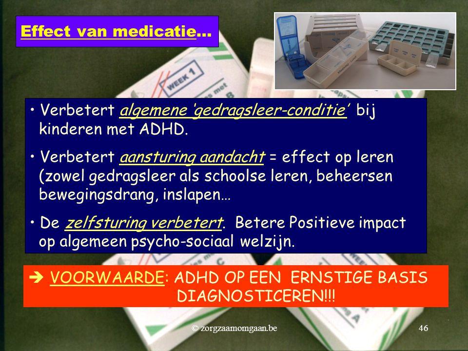 • Verbetert algemene 'gedragsleer-conditie' bij kinderen met ADHD. • Verbetert aansturing aandacht = effect op leren (zowel gedragsleer als schoolse l