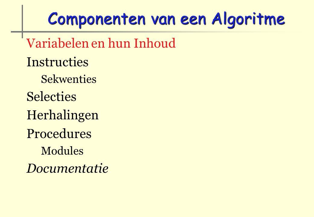 Inhoud Metingen, tellingen, hoeveelheden, frekwenties, tekst,… Numeriek - Tekens Eenheden die verband houden met gebruik (doel) Voorbeeld: Ingredienten van recept…
