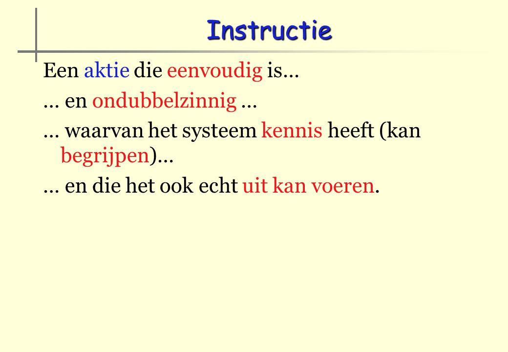 Structuren in de taal Logica Selectie Variabelen van type boolean: TRUE (1) en FALSE (0) Vergelijkingen: 2 = 2TRUE 4 = 3 + 1TRUE 3 > 4FALSE Modules: EN(2=2) EN (4=3+1) TRUE OF(2=2) OF (3>4) TRUE XOF NIET