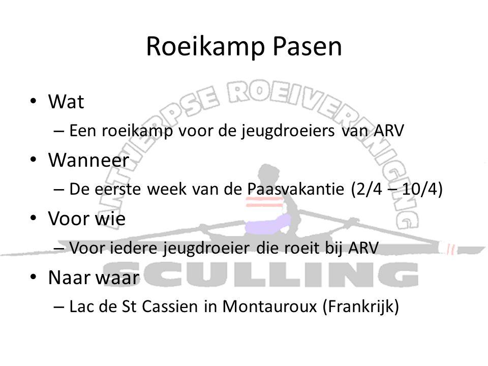 Roeikamp Pasen • Wat – Een roeikamp voor de jeugdroeiers van ARV • Wanneer – De eerste week van de Paasvakantie (2/4 – 10/4) • Voor wie – Voor iedere