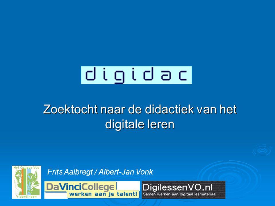 Frits Aalbregt / Albert-Jan Vonk Zoektocht naar de didactiek van het digitale leren
