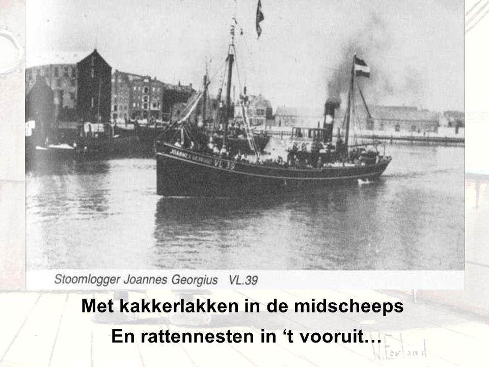 """Met de """"Edam """"een ouwe schuit Toen wij van Rotterdam vertrokken"""