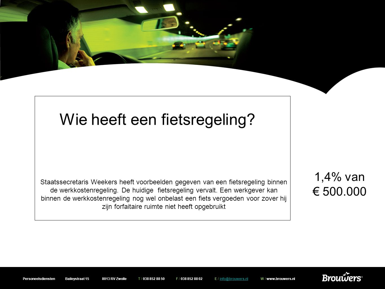 Personeelsdiensten Baileystraat 15 8013 RV Zwolle T / 038 852 88 50 F / 038 852 88 02 E / info@brouwers.nl W / www.brouwers.nlinfo@brouwers.nl Wie heeft een fietsregeling.