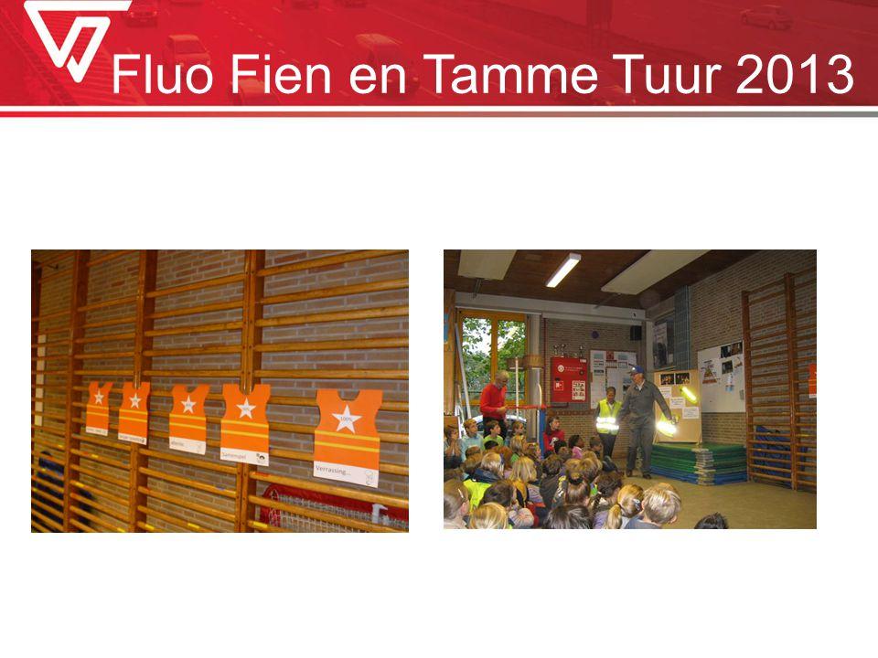 Fluo Fien en Tamme Tuur 2013