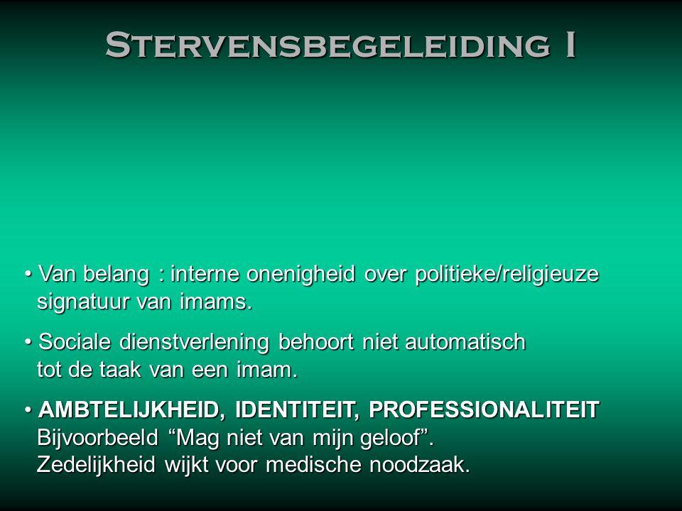 Stervensbegeleiding IV De laatste woorden 1.Bij het sluiten van de ogen.