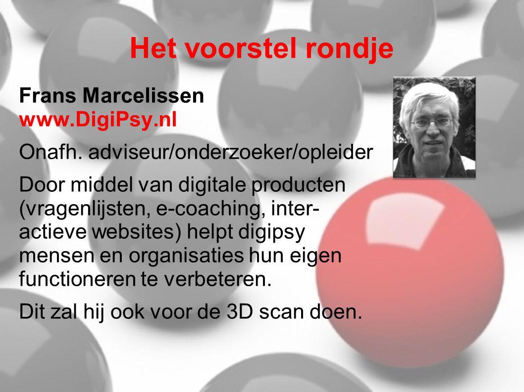 Het voorstel rondje Frans Marcelissen www.DigiPsy.nl Onafh. adviseur/onderzoeker/opleider Door middel van digitale producten (vragenlijsten, e-coachin