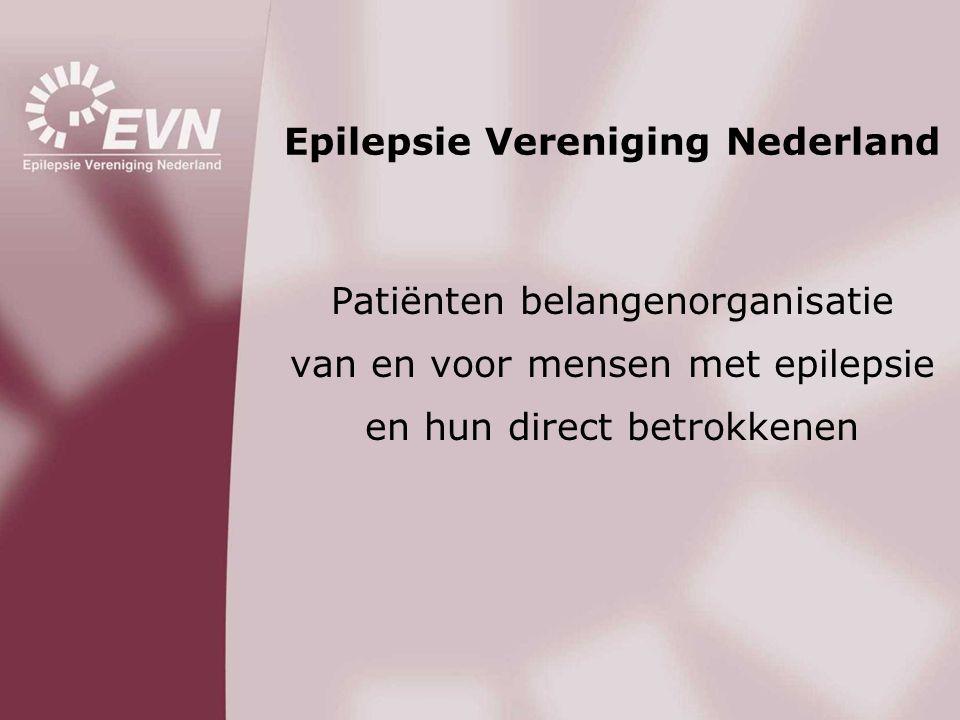 Patiënten belangenorganisatie van en voor mensen met epilepsie en hun direct betrokkenen Epilepsie Vereniging Nederland