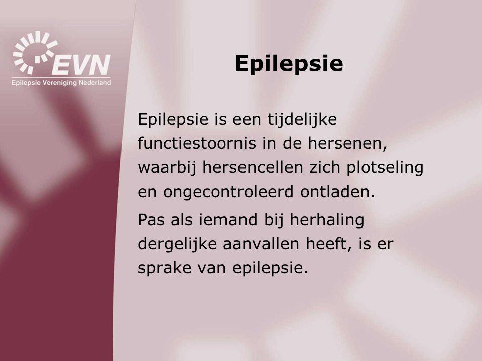 Epilepsie Epilepsie is een tijdelijke functiestoornis in de hersenen, waarbij hersencellen zich plotseling en ongecontroleerd ontladen. Pas als iemand