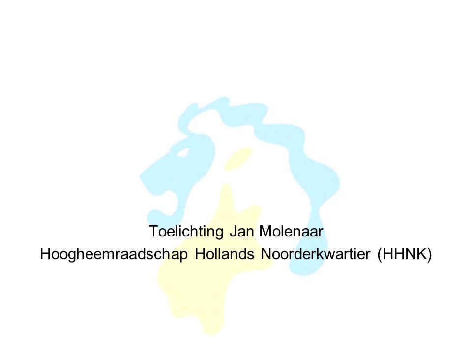 Toelichting Jan Molenaar Hoogheemraadschap Hollands Noorderkwartier (HHNK)