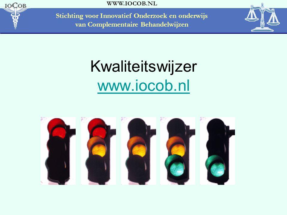 WWW.IOCOB.NL Stichting voor Innovatief Onderzoek en onderwijs van Complementaire Behandelwijzen Kwaliteitswijzer www.iocob.nl www.iocob.nl