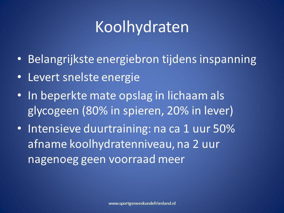 Koolhydraten • Belangrijkste energiebron tijdens inspanning • Levert snelste energie • In beperkte mate opslag in lichaam als glycogeen (80% in spiere
