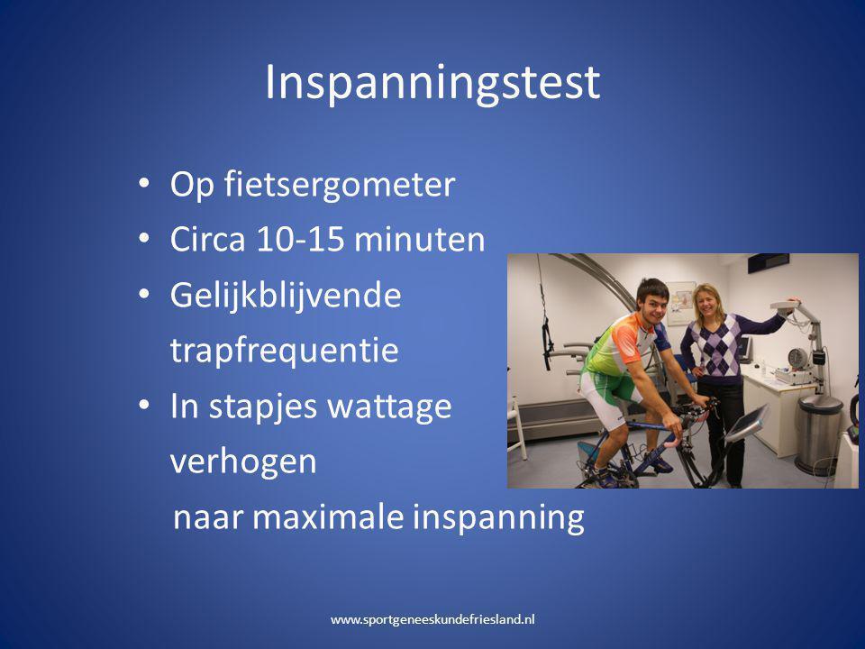 Inspanningstest • Op fietsergometer • Circa 10-15 minuten • Gelijkblijvende trapfrequentie • In stapjes wattage verhogen naar maximale inspanning www.