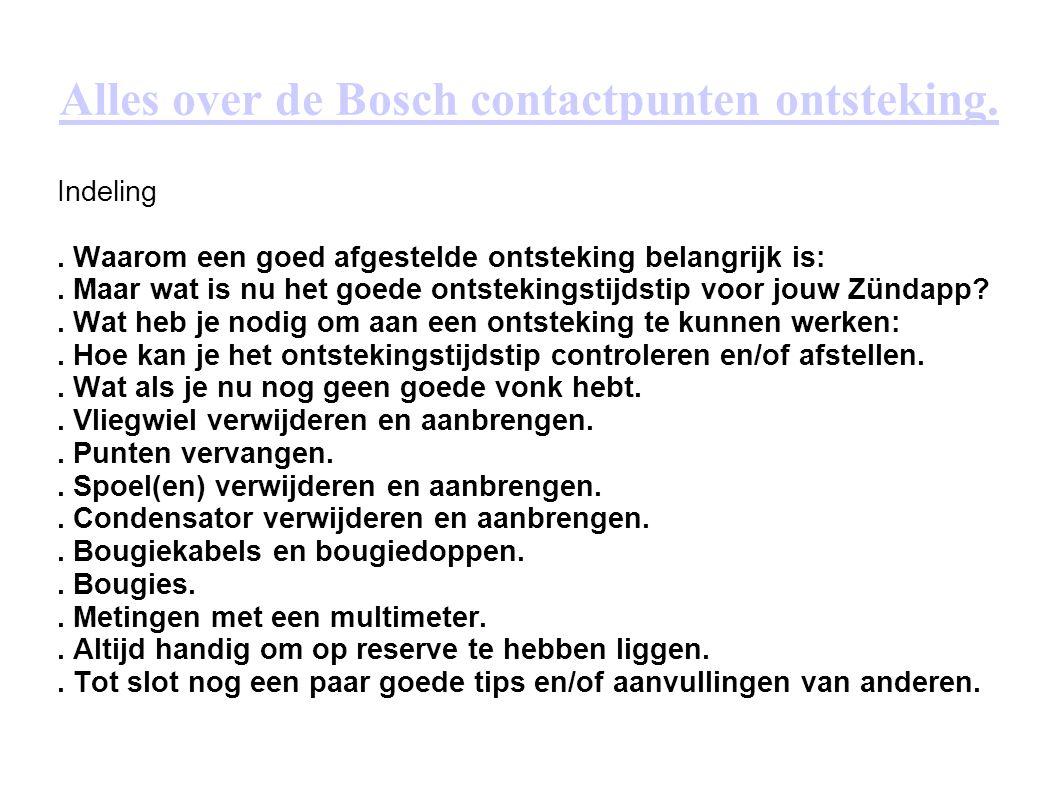 Alles over de Bosch contactpunten ontsteking.Indeling.