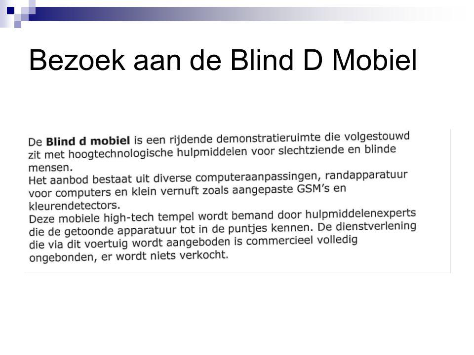 Bezoek aan de Blind D Mobiel