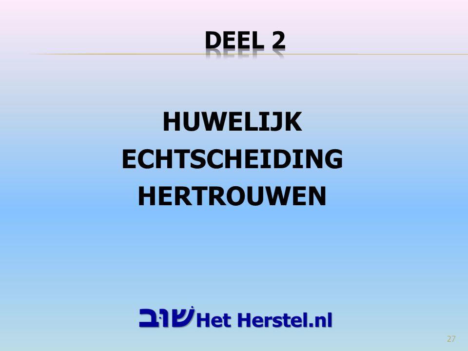 HUWELIJK ECHTSCHEIDING HERTROUWEN 27