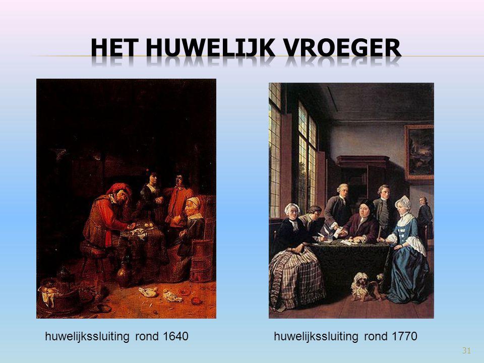 31 huwelijkssluiting rond 1770huwelijkssluiting rond 1640