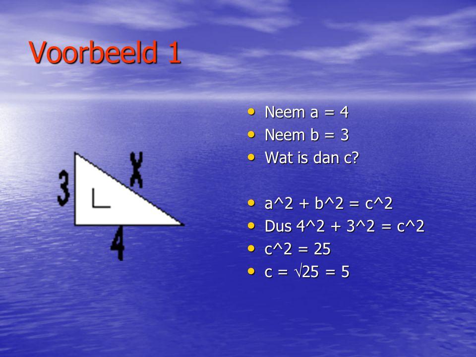 De Stelling • Stelling: Voor een rechthoekige driehoek waarvan de rechthoekszijden lengte a en b hebben en de schuine zijde lengte c, geldt de relatie