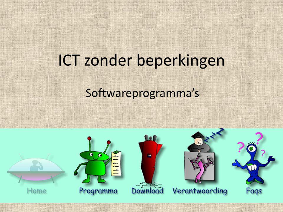 ICT zonder beperkingen Softwareprogramma's