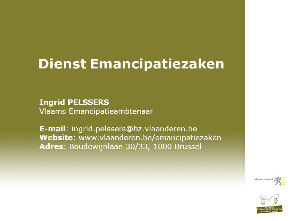 Maak werk van diversiteit Ingrid Pelssers Opdrachthouder Emancipatiezaken Dinsdag 6 mei 2008 Dienst Emancipatiezaken Ingrid PELSSERS Vlaams Emancipati