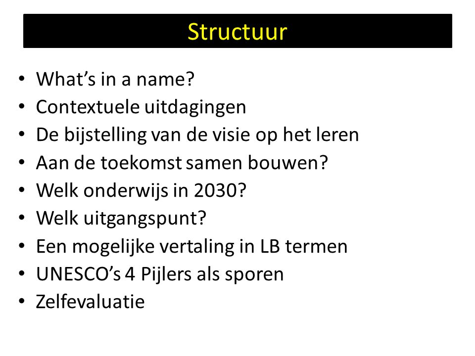 Structuur • What's in a name.