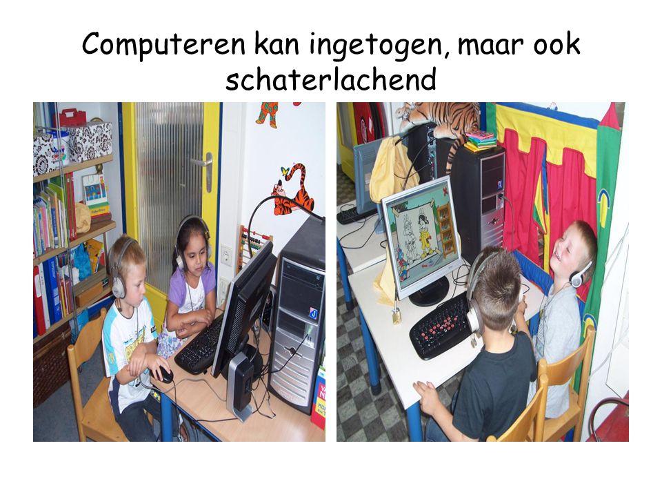 Computeren kan ingetogen, maar ook schaterlachend