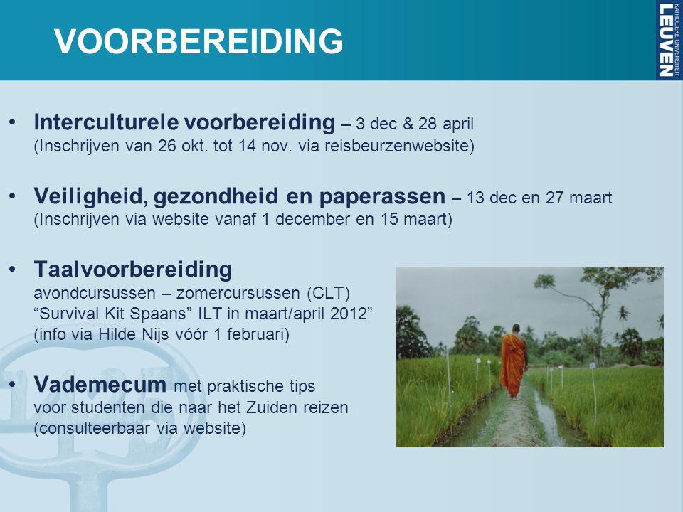 VOORBEREIDING •Interculturele voorbereiding – 3 dec & 28 april (Inschrijven van 26 okt.