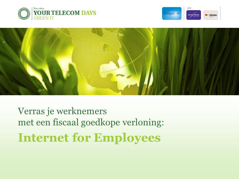 Verras je werknemers met een fiscaal goedkope verloning: Internet for Employees
