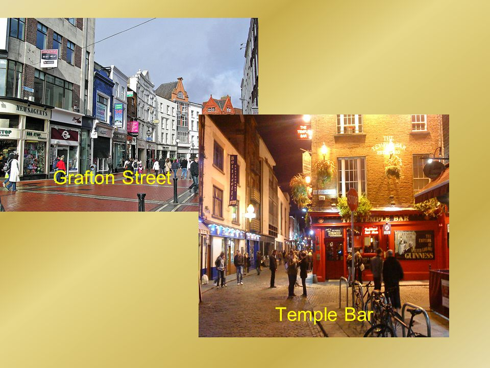 Grafton Street Temple Bar