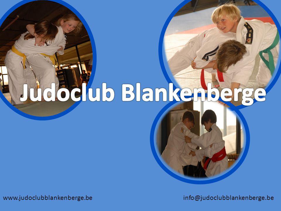 www.judoclubblankenberge.be info@judoclubblankenberge.be