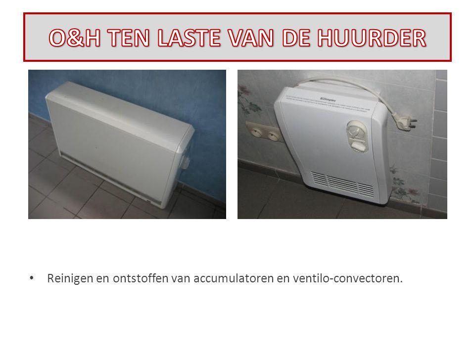 • Reinigen en ontstoffen van accumulatoren en ventilo-convectoren.