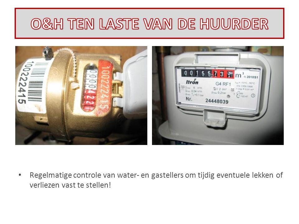 • Regelmatige controle van water- en gastellers om tijdig eventuele lekken of verliezen vast te stellen!