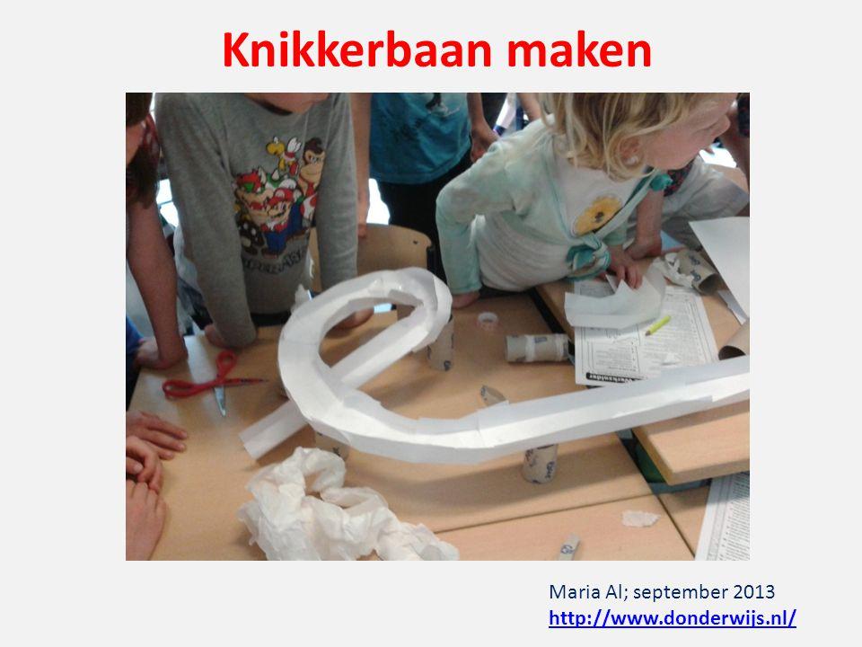 Knikkerbaan maken Maria Al; september 2013 http://www.donderwijs.nl/