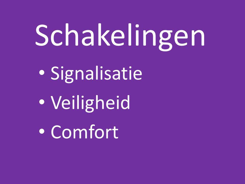 Schakelingen • Signalisatie • Veiligheid • Comfort