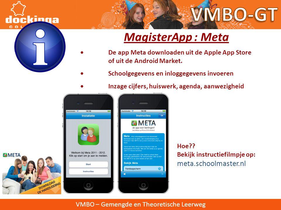 VMBO – Gemengde en Theoretische Leerweg • Magister (cijfers, absentie, huiswerk, toetsen)