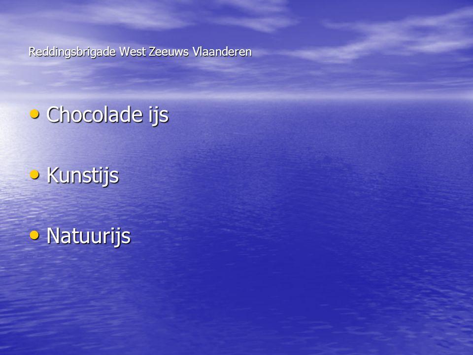 Reddingsbrigade West Zeeuws Vlaanderen • Chocolade ijs • Kunstijs • Natuurijs