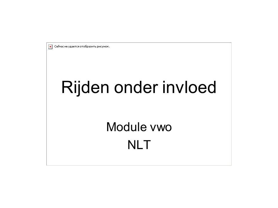 Rijden onder invloed Module vwo NLT