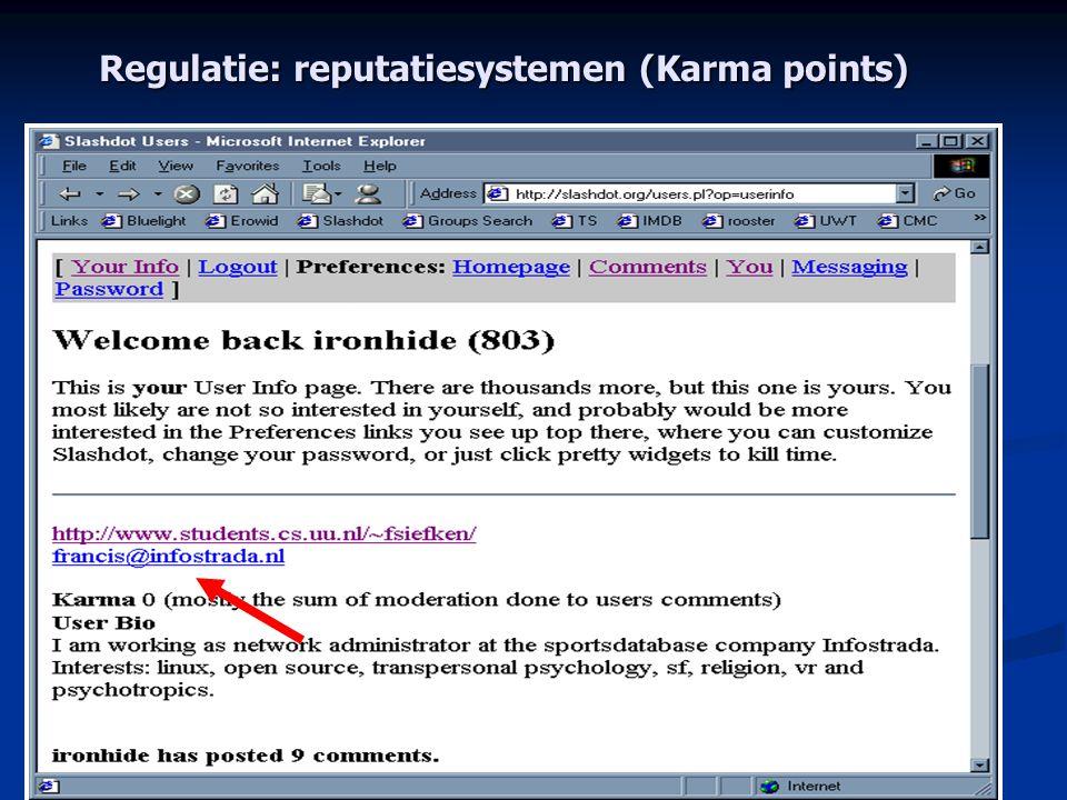 Regulatie: reputatiesystemen (Karma points)