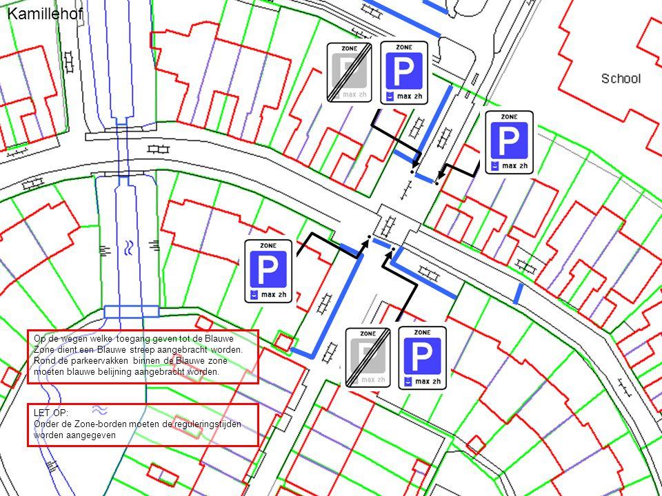 Kamillehof Op de wegen welke toegang geven tot de Blauwe Zone dient een Blauwe streep aangebracht worden.