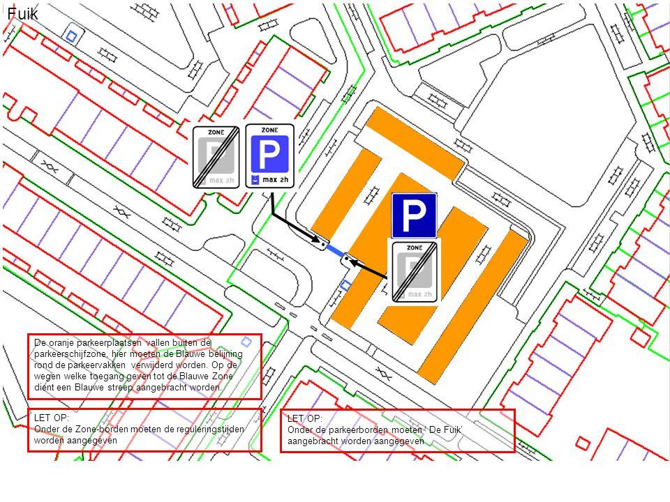 Fuik De oranje parkeerplaatsen vallen buiten de parkeerschijfzone, hier moeten de Blauwe belijning rond de parkeervakken verwijderd worden.