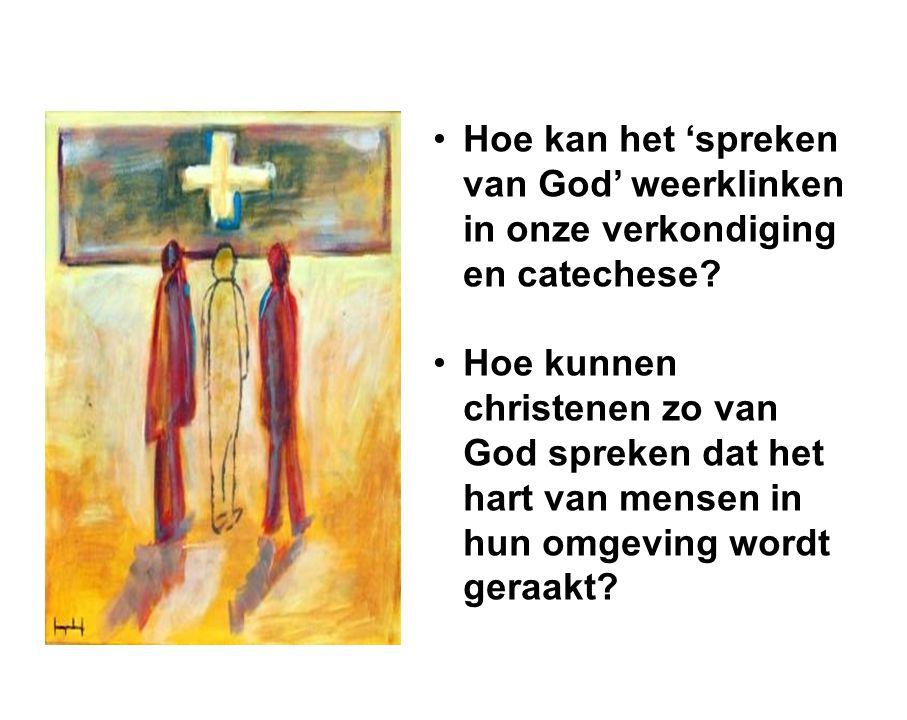 •Hoe kan het 'spreken van God' weerklinken in onze verkondiging en catechese.