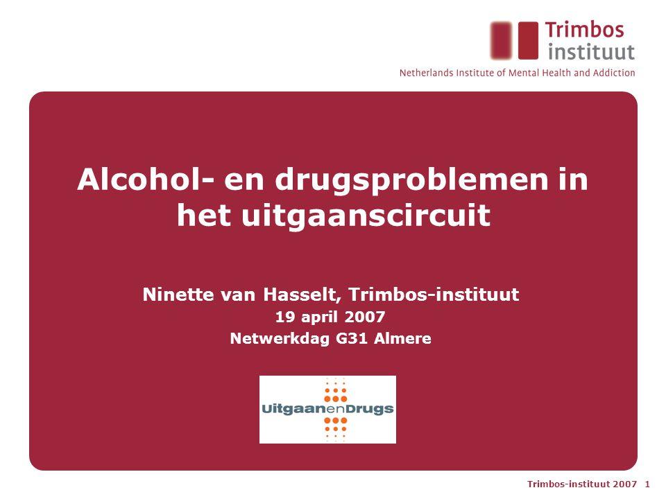 Trimbos-instituut 2007 2 Alcohol en drugs in de horeca in het nieuws •Duitse jongen overleden na coma-zuipen (29/3) •Onderzoek: doordrinken is cool onder jongeren (3/4) •Dronken jeugd tuigt man af en steelt fiets (10/4) •Moeders op de bres voor vroegere sluitingstijden (12/4) •Cursus omgaan met drank en drugs in de horeca (17/4)