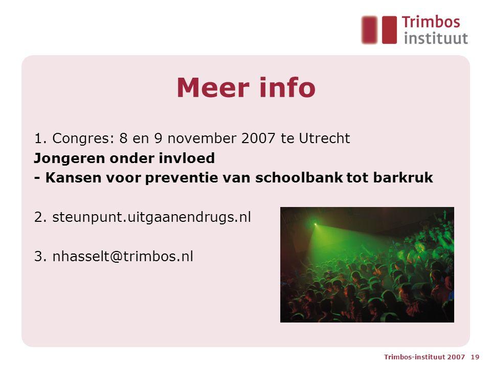 Trimbos-instituut 2007 19 Meer info 1.