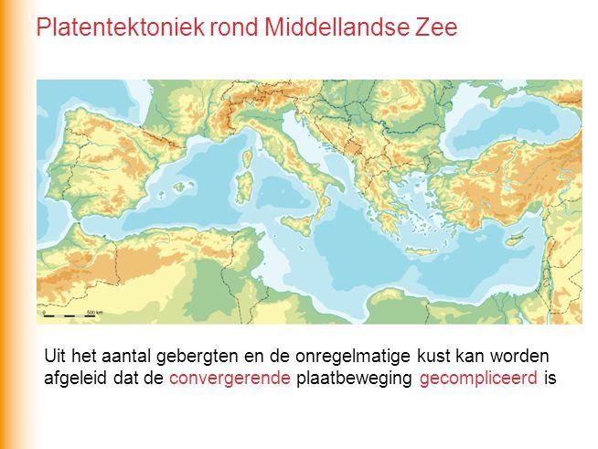 Uit het aantal gebergten en de onregelmatige kust kan worden afgeleid dat de convergerende / divergerende plaatbeweging eenvoudig / gecompliceerd is Uit het aantal gebergten en de onregelmatige kust kan worden afgeleid dat de convergerende plaatbeweging gecompliceerd is Platentektoniek rond Middellandse Zee