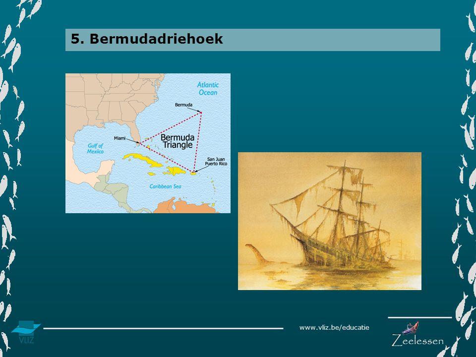 www.vliz.be/educatie 5. Bermudadriehoek